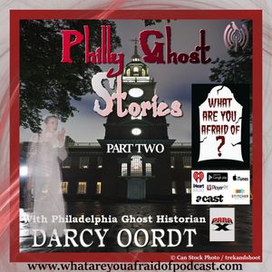 53 - PHILLY GHOST STORIES II