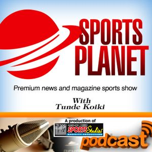 SP 260: Sone Aluko Speaks About His Ambassadors Cup Project - Sport Planet