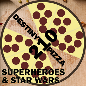 Week 210: Superheroes & Star Wars