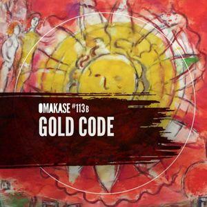 OMAKASE #113b, GOLD CODE