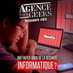 ATG#83 : Que faites-vous de la sécurité informatique ?