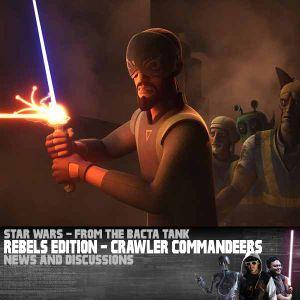 Star Wars Rebels Edition: Crawler Commandeers