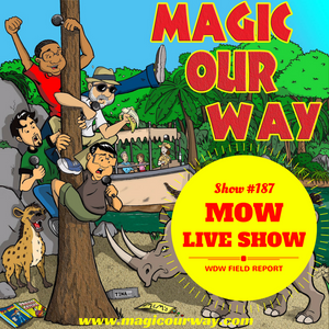 MOW LIVE SHOW: WDW Field Report - MOW #187