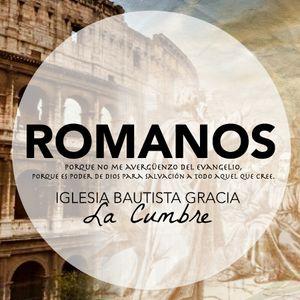 Estudio Bíblico del Libro de Romanos (Romanos 10:11-15 La Mecánica de la Fe)
