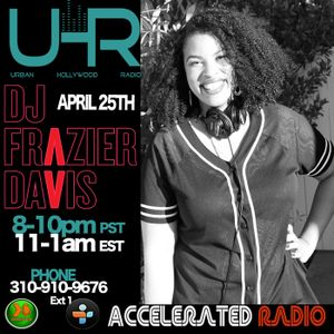 Dj Frazier Davis on Urban Hollywood Radio