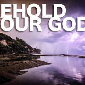 Behold your Unchanging God