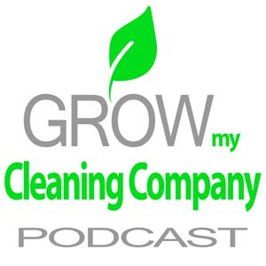 Franchising Your Cleaning Company: 231: Roberto Pena