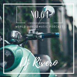 Dj Rivero- World Dace Music Podcast Series- no.64