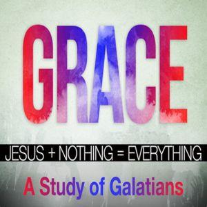 Grace Gospel Part 9