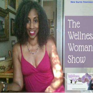 Wellness Woman: Guest Carol Dunlop