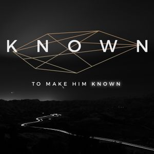 Known - Part 2