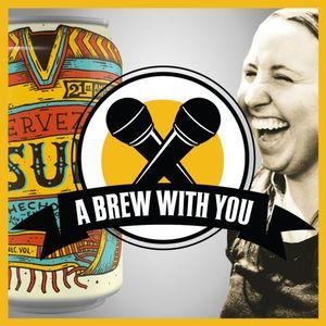 A Brew With You, Ep. 89 - Dora Vitalone