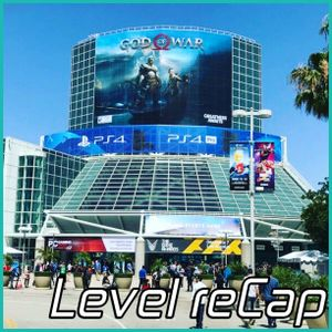 Level 31: E3 reRound up
