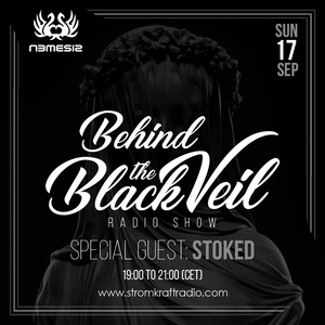 Nemesis - Behind The Black Veil #018 Guest Mix (StoKed)