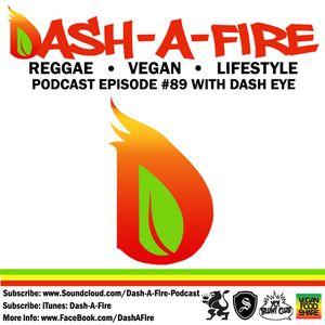 EP #89 HOSTED BY DASH EYE-REGGAE & VEGAN LIFESTYLE