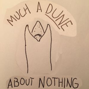 Much A-Dune About Nothing: An Introduction