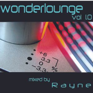 DJ Rayne Wonderlounge 1.0 (01 01.23.03) (Live Mix)
