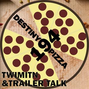 Week 194:  TWIMITN & Trailer Talk