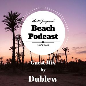 Beach Podcast Guest Mix by Dublew