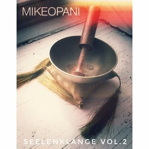 [Deep House] MIKE OPANI - Seelenklänge Vol.2