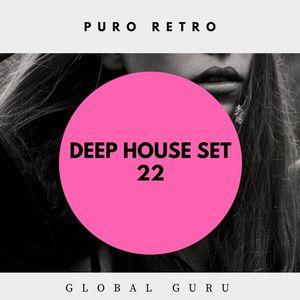 PURO RETRO DEEP HOUSE SET 22 - GLOBAL GURU