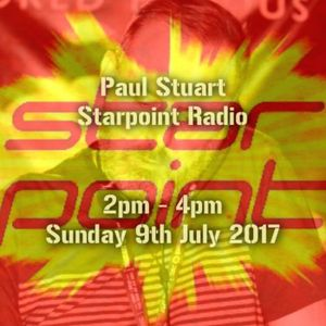 Paul Stuart - Starpoint Radio - Sunday 9th July 2017