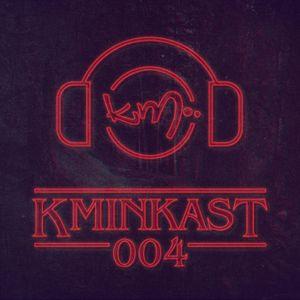 KminKAST 004 - Best Of October 2017