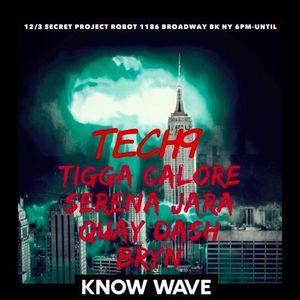 Tech 9 Radio w BRYN, Quay Dash and Serena Jara brb Tigga Calore - December 3rd, 2017