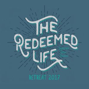 A Redeemed Life Toward One Another