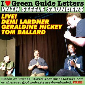 Ep 258 : LIVE! Demi Lardner, Tom Ballard & Geraldine Hickey loves the 08/06/17 Letters