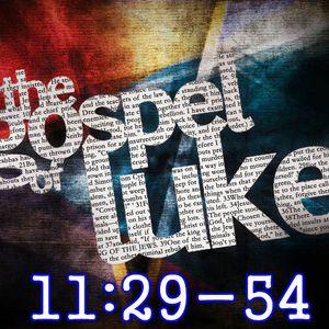 Luke 11:29-54