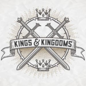 Kings and Kingdoms