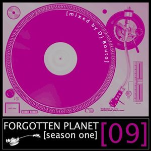 Forgotten Planet #9 [mixed by Dj Bouto]