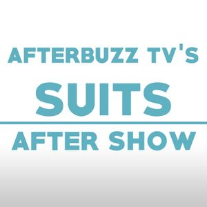 Suits S:7 | Mudmare E:3 | AfterBuzz TV AfterShow