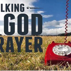 Talking To God - Pastor Dan McLaughlin 7/16/2017