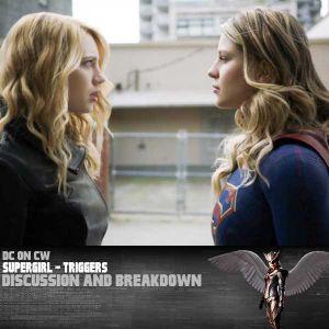 Supergirl Edition – Triggers