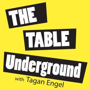 The Table Underground | Ep. 19 Legislative Theater & Field of Greens
