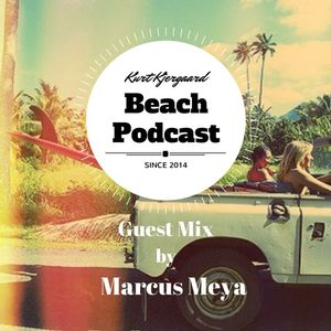 Beach Podcast  Guest Mix by Marcus Meya
