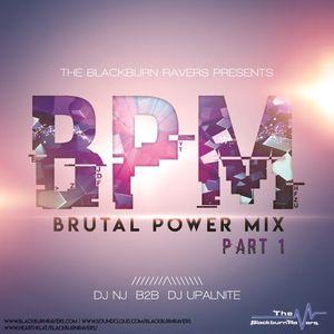 DJ NJ b2b Upalnite - Brutal Power Mix (BPM) - Part 1