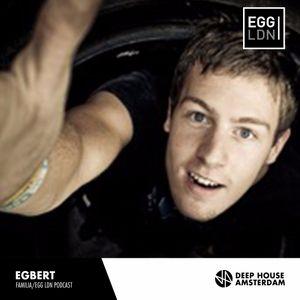 Egbert - Familia/Egg LDN Live Warm Up Podcast