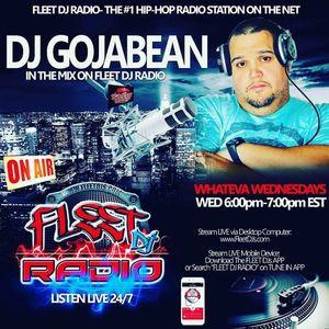 @DJGojabean #WhatevaWednesday (12.6.17) @FleetDJRadio @FleetDJs