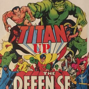 Titan Up the Defense 59- Giant-Size Defenders #4