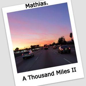 A Thousand Miles 2