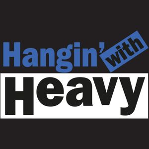"""Hangin' With Heavy- Episode 22: """"I Want To Play A Game…"""""""
