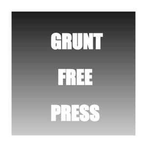 Grunt Free Press Podcast Episode 88