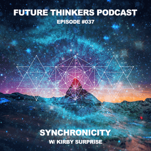 FTP037: Dr. Kirby Surprise - Synchronicity