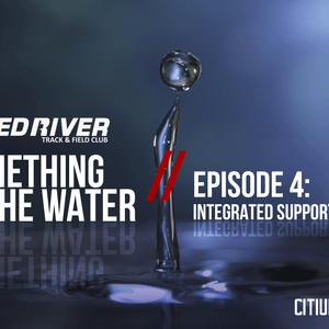 Citius Mag Presents...Something In The Water-Episode 4-The Integrated Support System