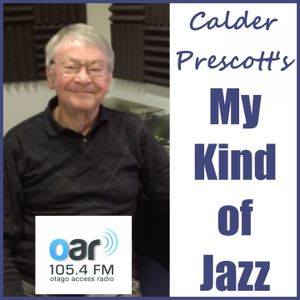 Calder Prescott's My Kind of Jazz - 21-09-2017