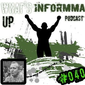 Whats Up INFORMMA Podcast 040