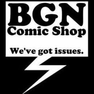 BGN Comic Shop #73 - Dollar Dollar Bills Y'all
